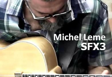 SFX 3 é o novo trabalho de Michel Leme!