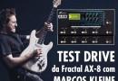 Test Drive – AX 8 Fractal (Por Marcos Kleine)
