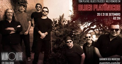 20/09 – Toni Platão, Blues Etílicos e Nilo Romero