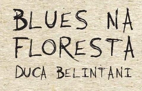 Duca Belintani e Blues para crianças!