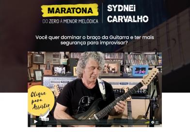 Maratona da Guitarra com Sydnei Carvalho (evento gratuito)