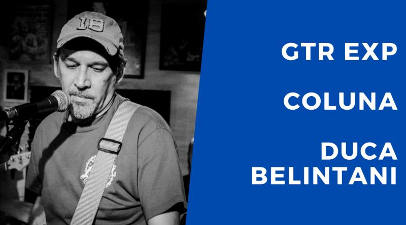 Coluna – Dicas de Blues (Por Duca Belintani)